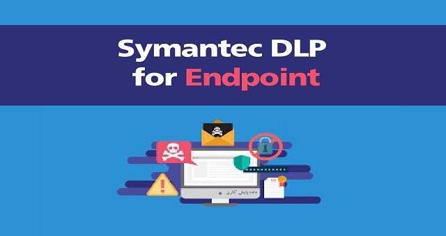 Symantec DLP for Endpoint